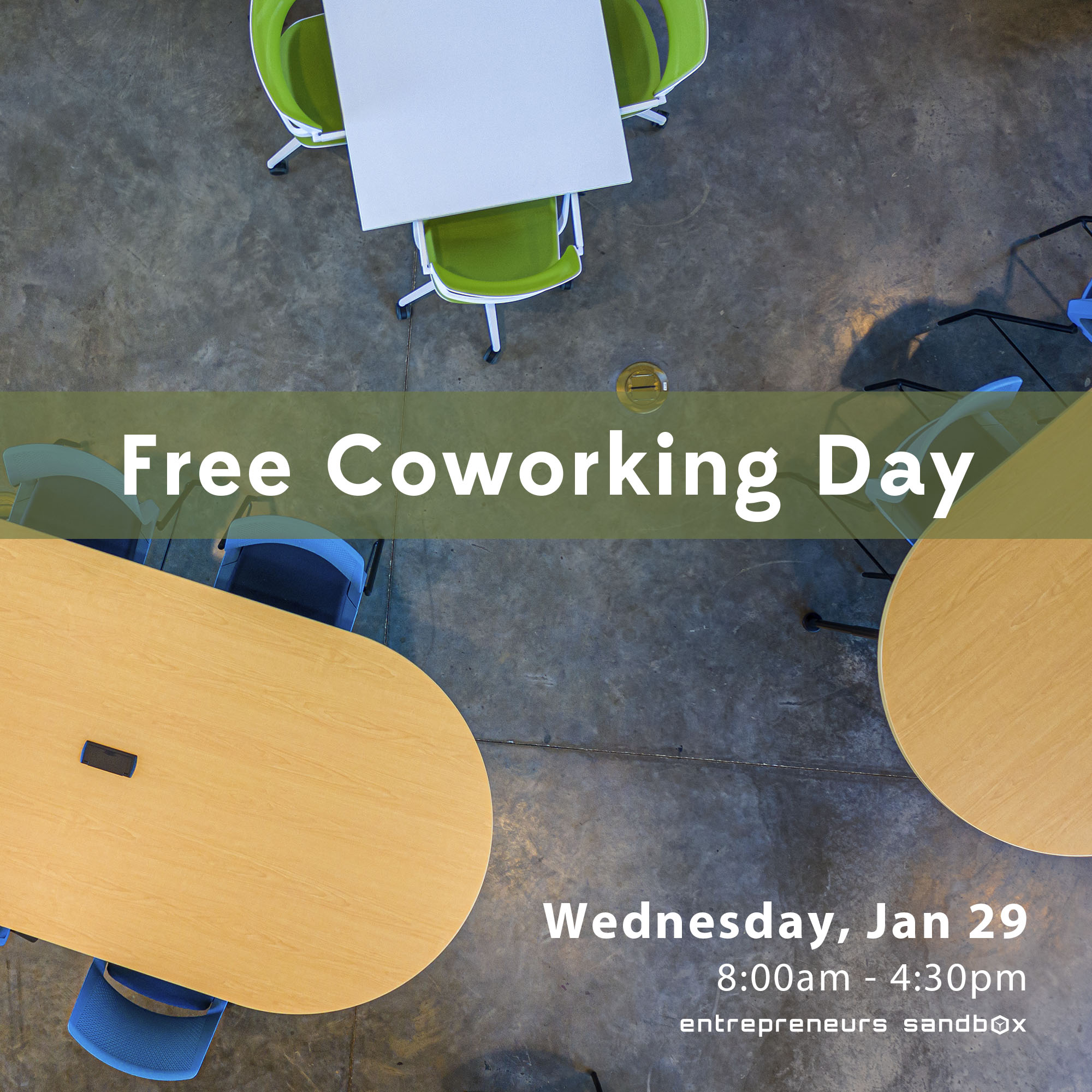Free Coworking Day at the Entrepreneurs Sandbox on January 29! Work is always better with others.